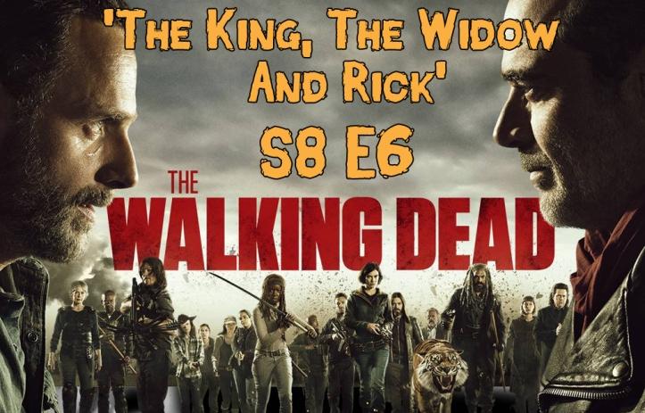 thewalkingdead-TheKingTheWidowAndRick-season8-episode6-header.jpg