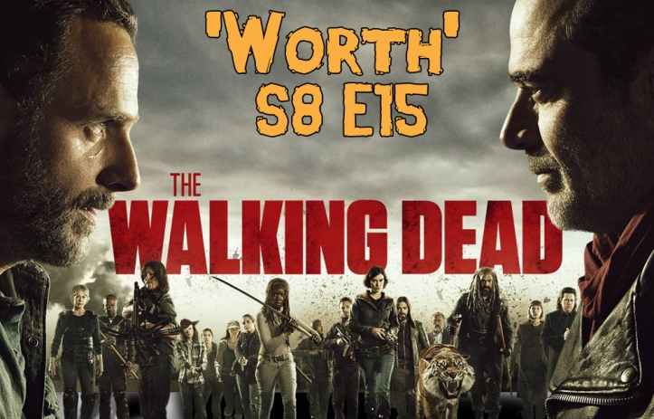 thewalkingdead-season8-episode15-worth-xgeeks-header.jpg