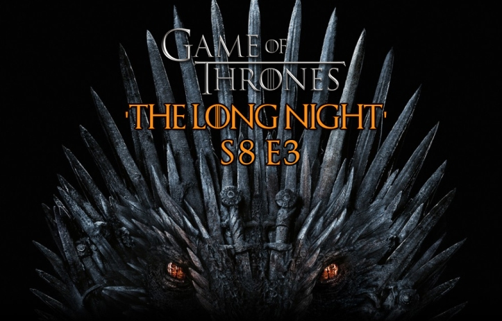 gameofthrone-thelongnight-s8e3-review-header.jpg