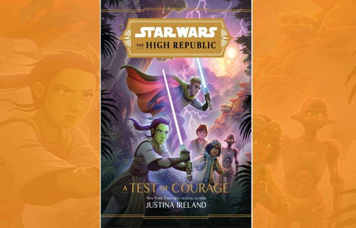 Star Wars The High Republic A Test of Courage